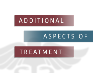 Additional Aspects Of Treatment