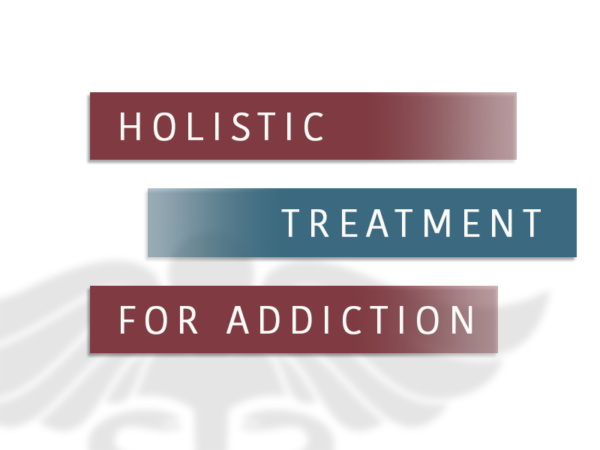 Holistic Treatment For Addiction