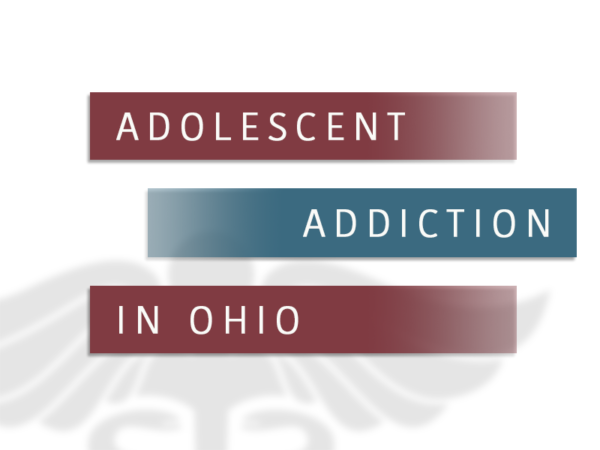 Adolescent Addiction In Ohio