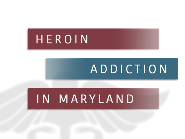 Heroin Addiction In Maryland