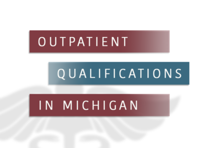 Outpatient Qualifications In Michigan