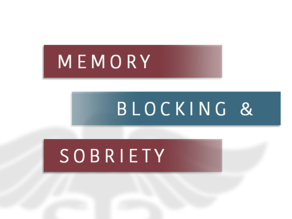 Memory Blocking And Sobriety
