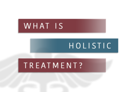 What Is Holistic Addiction Treatment