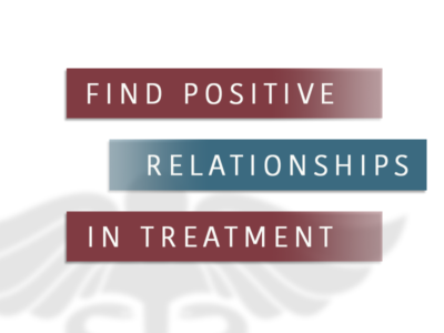 Find Positive Relationships In Treatment