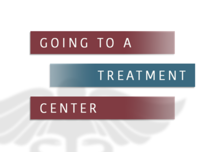 Going To A Treatment Center