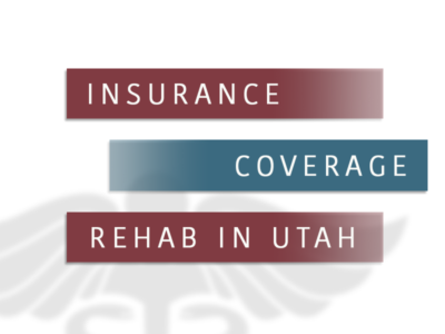 Insurance Coverage For Rehab In Utah