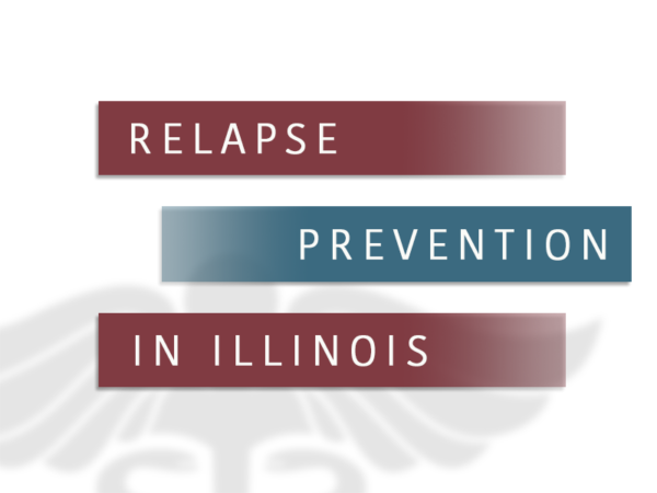 Relapse Prevention In Illinois