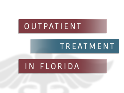 Outpatient Treatment In Florida