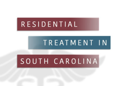 Residential Treatment In South Carolina