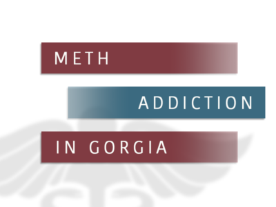 Meth Addiction In Gorgia