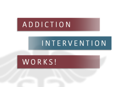 Addiction Intervention Works