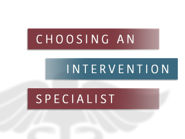 Choosing An Intervention Specialist