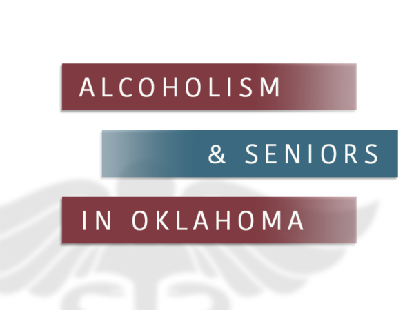 Alcoholism and Seniors in Oklahoma