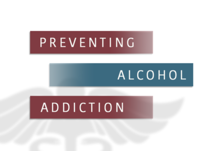 Preventing Alcohol Addiction