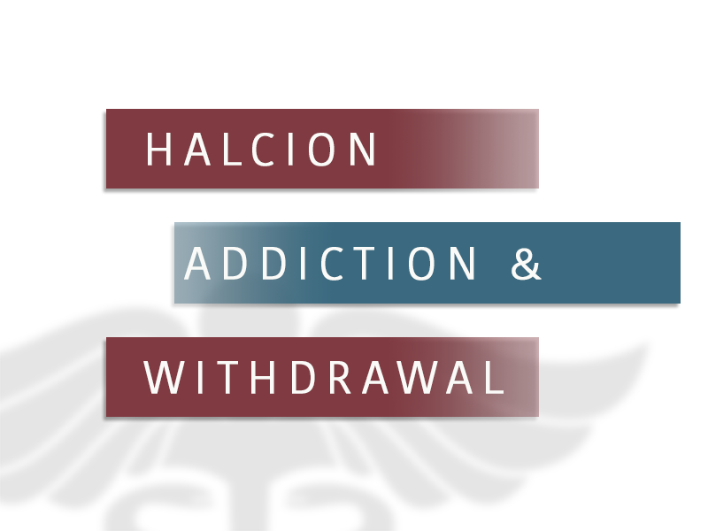 Halcion Abuse, Signs, Symptoms and Addiction Treatment